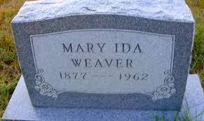 Mary Ida Weaver (1877-1962) - Find A Grave Memorial