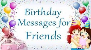 Image result for Birthday Messages to the Friend