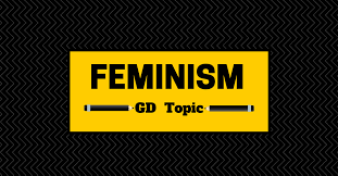 feminism in group discussion topic analysis feminism in