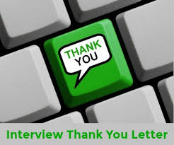 Thank Interview Letter After Interview Thank You Letters