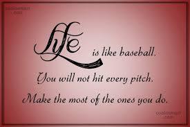 Baseball Quotes About Life Amazing Baseball Life Quotes Pleasing Baseball Quotes And Sayings Images