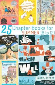25 chapter books for summer reading 8 to 12 year olds