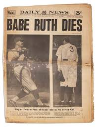 best babe ruth death ideas atlanta braves cubs  the death of babe ruth as told by the headlines of the day