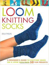 Buy Loom Knitting Socks A Beginners Guide To Knitting