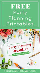 Party Planning Lists Free Party Planning Printables To Make Your Life Easy