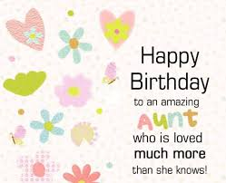 100 Ways To Say Happy Birthday Aunt Best Wishes Quotes