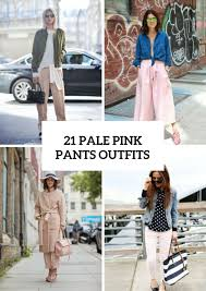 How To Wear Light Pink Pants 21 Feminine Pale Pink Pants Outfits Styleoholic