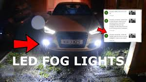 Audi A3 8v Fog Light Bulb How Bright Are Your Led Fog Lights Subscriber Request