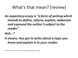 expository essay lesson ppt  expository essay lesson 3 2 what s