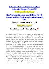 new employee orientation schedule hrm 322 job contract and new employee orientation schedule paper