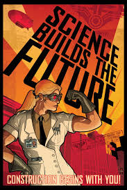 Science Builds The Future Poster 4
