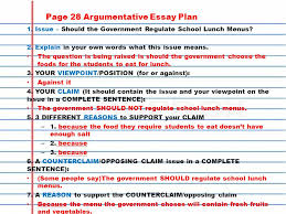 homework copy in agenda finish counterclaim research if  page 28 argumentative essay plan 1 issue should the government regulate school lunch menus