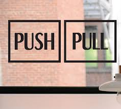 Push Pull Sticker Design Amazon Com Push Pull Decal Push Sign Pull Sign Push
