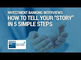 Investment Banking Interviews How To Tell Your Story In 40 Simple Simple Investment Banking Walk Me Through Your Resume