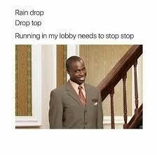 raindrop drop top. Wonderful Drop Rain Drop Top Memes Images Pictures Photo And Wallpapers Intended Raindrop Drop Top