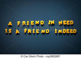 A Friend In Need Is A Friend Indeed English Proverb Made From Mesmerizing Proverb Friend