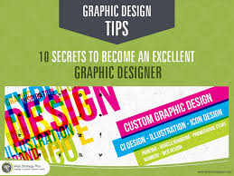 Become A Graphic Designer Graphic Design Tips 10 Secrets To Become An Excellent