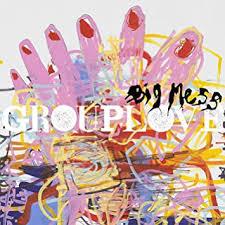 <b>Grouplove</b> - <b>Big</b> Mess - Amazon.com Music