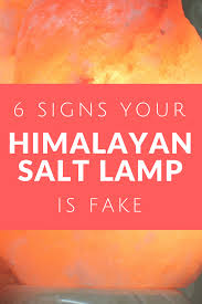 Himalayan Salt Lamp Hoax Amazing 32 Signs Your Himalayan Salt Lamp Is Fake Himalayan Salt Factory