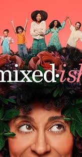 <b>Mixed</b>-ish (TV Series <b>2019</b>– ) - IMDb