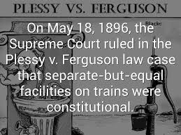 「U.S. Supreme Court ruled in Plessy v. Ferguson」の画像検索結果