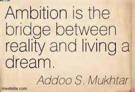 Quotes About Ambition And Dreams Best of Ambition Quotes Quotes About Dreams And Ambitions Ambition Is The Cll