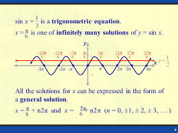 4 the basics trig equations have infinitely many solutions depending on the period of the function