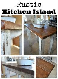 Rustic Kitchen Island Rustic Kitchen Island Little Vintage Nest