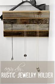 easy diy rustic jewelry holder love of home