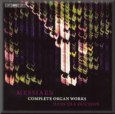 messiaen organ works messiaen complete organ music ericsson biscd1770 7 2 dc classical