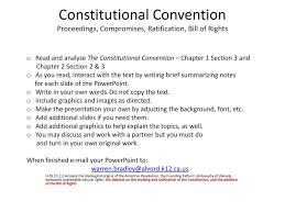 Bill Of Rights Powerpoint Constitutional Convention Proceedings Compromises Ratification