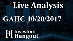 Gahc Stock Live Analysis 10 20 2017 Youtube