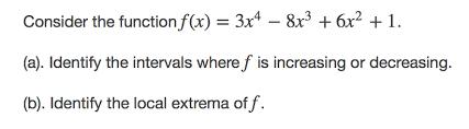 infinity 692 9i. consider the function fa) 3x4 8x3 6x2 1. (a). identify infinity 692 9i w