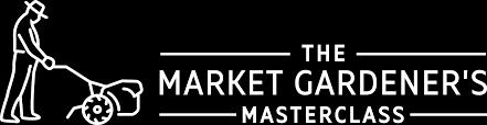 the market gardener s masterclass