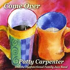 Come Over by Patty Carpenter & the Dysfunctional Family Jazz Band on Amazon  Music - Amazon.com