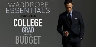 college grad budget wardrobe essentials for the college grad on a budget