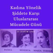 25 KASIM Kadına Yönelik Şiddete Karşı Uluslararası Mücadele Günü – Videmus
