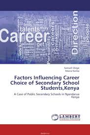 sn chieni cookson educational and career aspirations among samuel chege and maina kariba factors influencing career choice of secondary school students s n