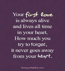 First Love Quotes Classy First Love Quotes Love Picture Quotes Pinterest Truths