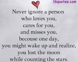 I Appreciate You Quotes For Loved Ones Appreciate Love Quotes Never ignore a person who loves you 8