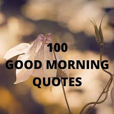 Good Morning Quotes And Sayings Best Of 24 Good Morning Quotes Sayings With Charming Images