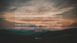 "Old People Quotes Custom Stephen R Covey Quote ""Listen Involve Synergize At Work Then"