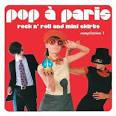 Sunnyside Cafe Series: Pop à Paris - Rock n' Roll and Mini Skirts, Vol. 1