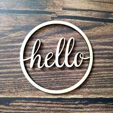wooden word signs wooden hello word sign unfinished round circle wood signs cursive words house room wooden word