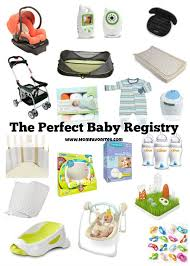 list of items needed for baby the perfect baby registry mom favorites