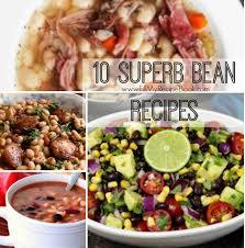 10 Superb Bean Recipes Fill My Recipe Book