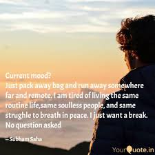 Current Mood Just Pack Quotes Writings By Subham Saha