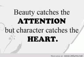 Funny Quote About Beauty Best Of Beauty And Character