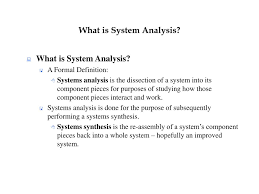 Systems Analysis Design 10th Edition Ppt What Is System Analysis Powerpoint Presentation Free