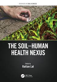 The Soil-Human Health-Nexus - 1st Edition - Rattan Lal - Routledge Bo